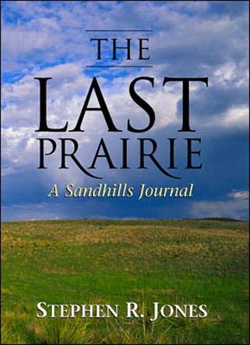 9780071353472: The Last Prairie: A Sandhills Journal