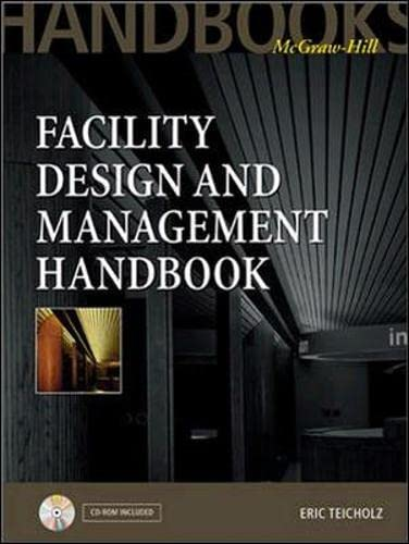 Facility Design and Management Handbook: Teicholz, Eric