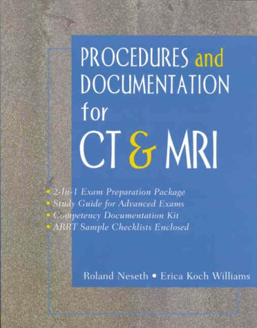 9780071353991: Procedures and Documentation for CT & MRI