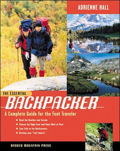 9780071354370: The Essential Backpacker: A Complete Guide for the Foot Traveler
