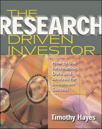 9780071354622: The Research Driven Investor: How to Use Information, Data and Analysis for Investment Success