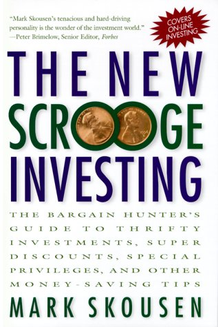 9780071355001: The New Scrooge Investing: The Bargain Hunter's Guide to Thrifty Investments, Super Discounts, Special Privileges, and Other Money-Saving Tips