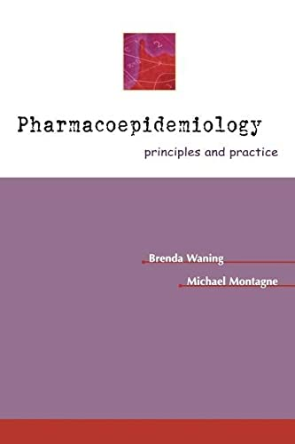 9780071355070: Pharmacoepidemiology: Principles & Practice: Principles and Practice