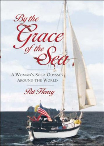 9780071355278: By the Grace of the Sea : A Woman's Solo Odyssey Around the World