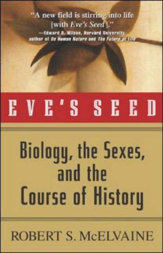 9780071355285: Eve's Seed: Biology, the Sexes and the Course of History