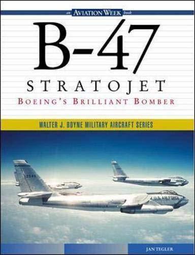 9780071355674: B-47 Stratojet: Boeing's Brilliant Bomber