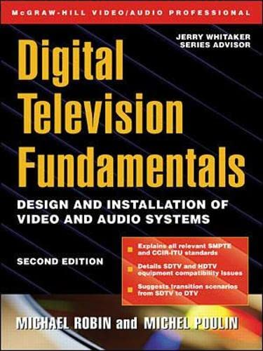 9780071355810: Digital Television Fundamentals: Design and Installation of Video and Audio Systems (McGraw-Hill Video/audio Engineering)