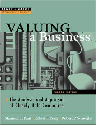 9780071356152: Valuing A Business, 4th Edition: The Analysis and Appraisal of Closely Held Companies (McGraw-Hill Library of Investment & Finance)