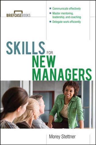 9780071356183: Skills for New Managers