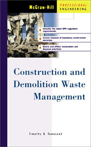 9780071356251: Construction and Demolition Waste Management