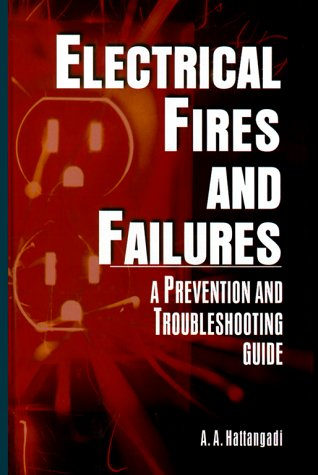 9780071356510: Electrical Fires and Failures: Prevention and Troubleshooting