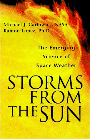 9780071356855: Storms from the Sun: The Emerging Science of Space Weather