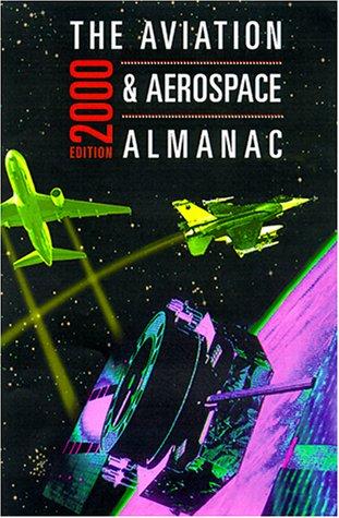 9780071356916: The Aviation & Aerospace Almanac 2000