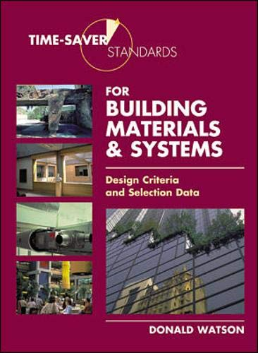 9780071356923: Time-Saver Standards for Building Materials & Systems: Design Criteria and Selection Data
