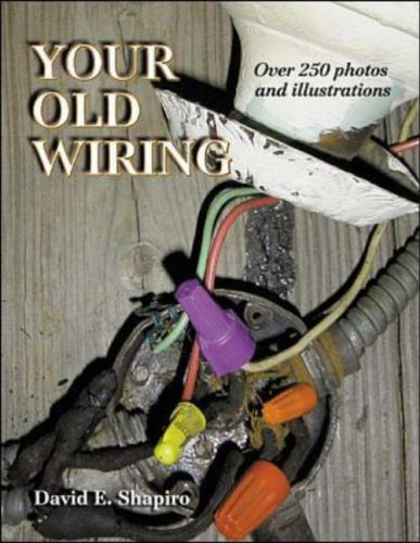 9780071357012: Your Old Wiring: 10 Complete Projects You Can Do Yourself