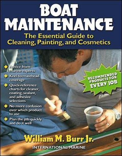 9780071357036: Boat Maintenance: The Essential Guide Guide to Cleaning, Painting, and Cosmetics