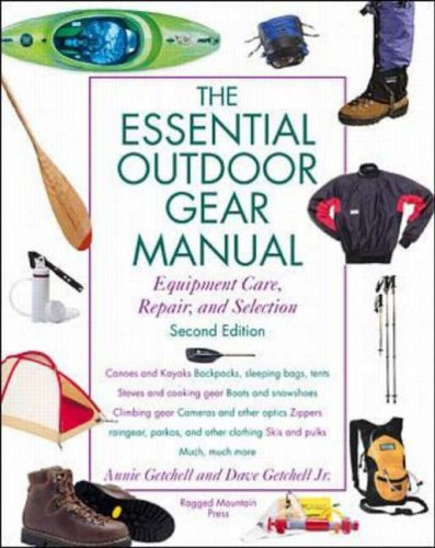 9780071357128: Essential Outdoor Gear Manual: Equipment Care, Repair, and Selection