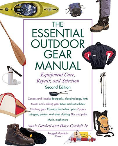 9780071357128: The Essential Outdoor Gear Manual: Equipment Care, Repair, and Selection
