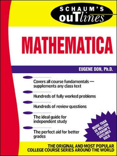 9780071357197: Schaum's Outline of Mathematica (Schaum's Outline Series)