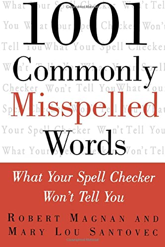 9780071357364: 1001 Commonly Misspelled Words: What Your Spell Checker Won't Tell You (Business Books)