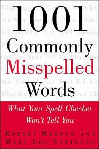 9780071357364: 1001 Commonly Misspelled Words: What Your Spell Checker Won't Tell You