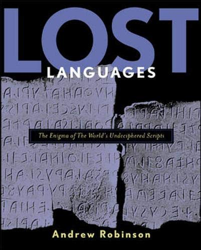 9780071357432: Lost Languages: The Enigma of the World's Undeciphered Scripts