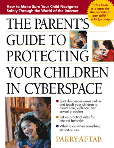 9780071357524: Parent's Guide to Protecting Your Children in Cyberspace: International Version