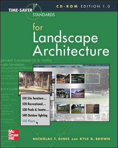 Time-Saver Standards for Landscape Architecture CD-ROM: (Single-User version) (9780071357616) by Nicholas Dines; Kyle Brown; Nicholas T. Dines; Kyle D. Brown