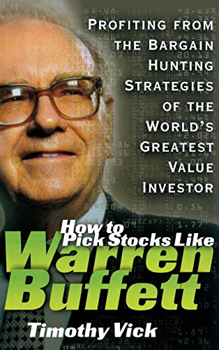 9780071357692: How to Pick Stocks Like Warren Buffett: Profiting from the Bargain Hunting Strategies of the World's Greatest Value Investor
