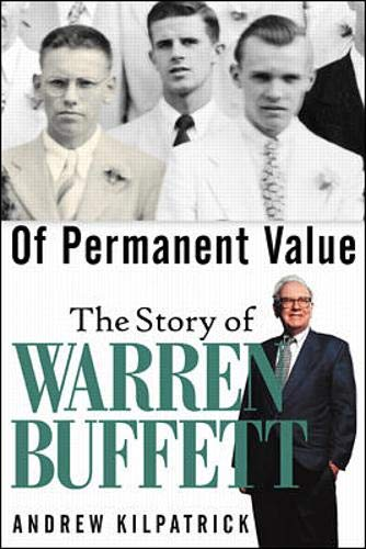 9780071357739: Of Permanent Value: The Story of Warren Buffett
