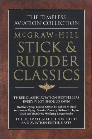 Stick & Rudder Classics, Box Set (007135784X) by Richard Taylor; Robert N. Buck; Wolfgang Langewiesche
