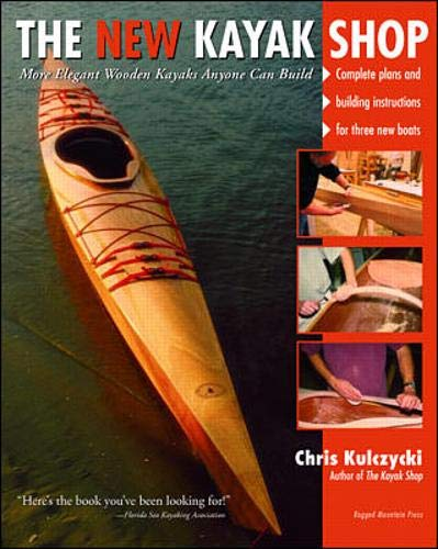 9780071357869: The New Kayak Shop: More Elegant Wooden Kayaks Anyone Can Build