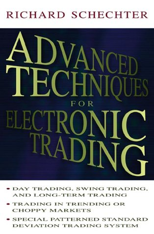 9780071358163: Advanced Techniques for Electtronic Trading