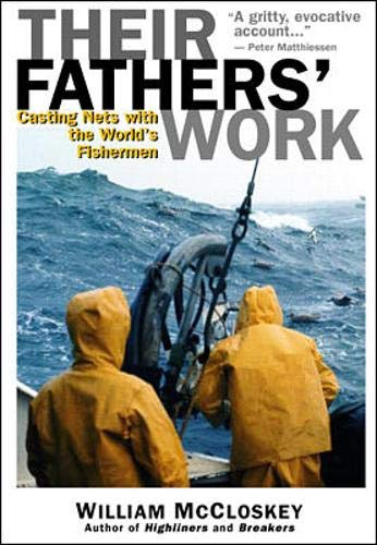 9780071358200: Their Father's Work: Casting Nets with the World's Fishermen