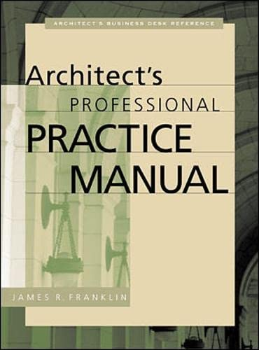 9780071358361: Architect's Professional Practice Manual (Professional Architecture)