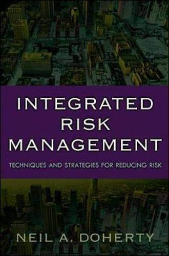 9780071358613: Integrated Risk Management: Techniques and Strategies for Managing Corporate Risk