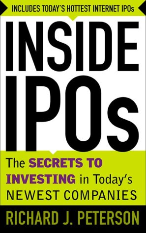 9780071358859: Inside IPO's: The Secrets to Investing in Today's Newest Companies