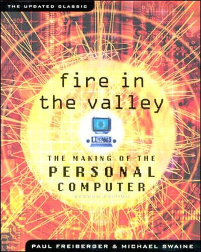 9780071358927: Fire in the Valley: The Making of the Personal Computer