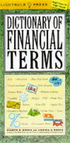 9780071359030: Dictionary of Financial Terms (Lightbulb Press)