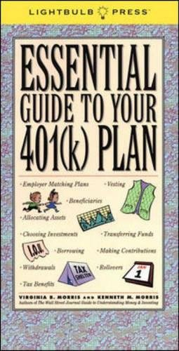 9780071359047: The Essential Guide to Your 401(k)