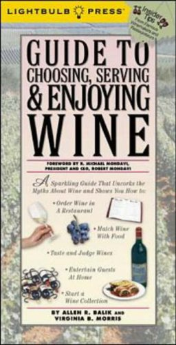 9780071359054: Guide to Choosing, Serving & Enjoying Wine