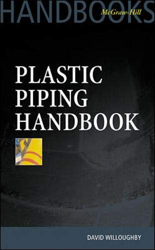 9780071359566: Plastic Piping Handbook (McGraw Hill Handbooks)