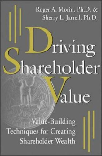 9780071359580: Driving Shareholder Value: Value-building Techniques for Creating Shareholder Value