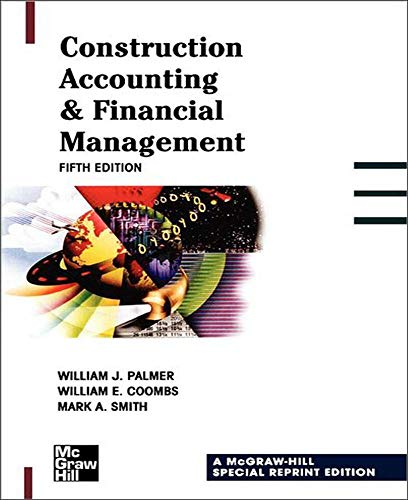 9780071359634: Construction Accounting & Financial Management (P/L Custom Scoring Survey)