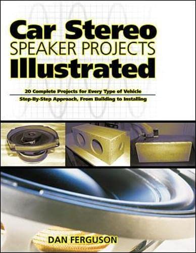 9780071359689: Car Stereo Speaker Projects Illustrated (Tab Electronics Technical Library)