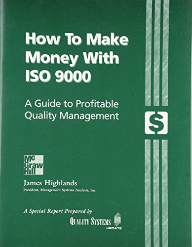 9780071359696: How to Make Money with ISO 9000: A Guide to Profitable Quality Management