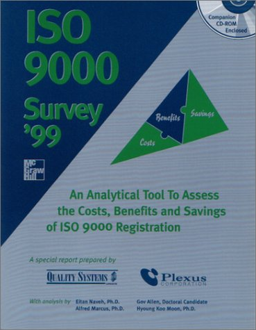 9780071359726: ISO 9000 Survey '99; An Analytical Tool To Assess the Costs, Benefits and Savings of ISO 9000 Registration