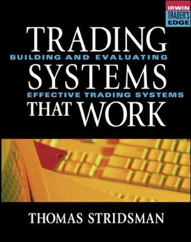 9780071359801: Trading Systems That Work: Building and Evaluating Effective Trading Systems