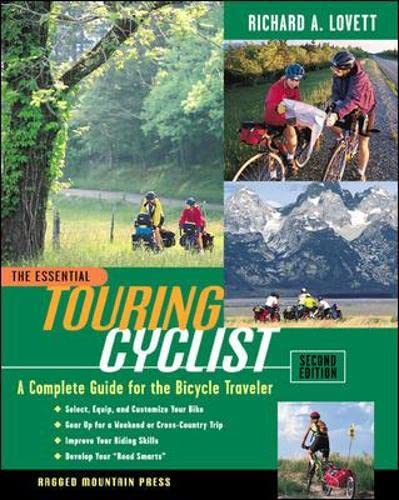9780071360197: The Essential Touring Cyclist: A Complete Guide for the Bicycle Traveler, Second Edition