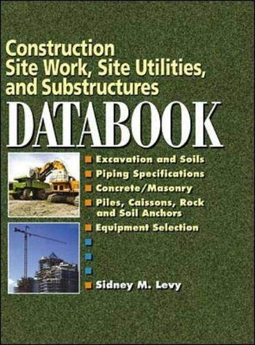 9780071360210: Construction Site Work, Site Utilities and Substructures Databook